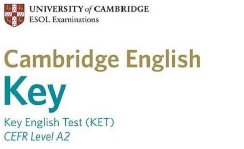 K.E.T ( Key English Test)